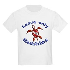 Leave only Bubbles T-Shirt