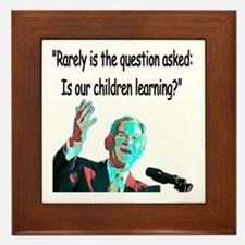 ...Is our children learning? Framed Tile