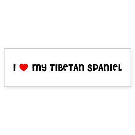 I LOVE MY TIBETAN SPANIEL Bumper Sticker