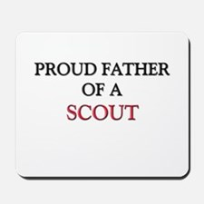Proud Father Of A SCOUT Mousepad