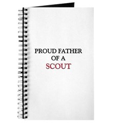 Proud Father Of A SCOUT Journal