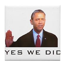 Obama Yes We Did Tile Coaster
