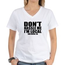 Funny Don't hassle me i'm local Shirt