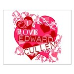 I Love Edward Cullen Small Poster