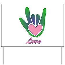 Green/Pink Love Hand Yard Sign