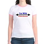 I'm With Chickens Jr. Ringer T-Shirt