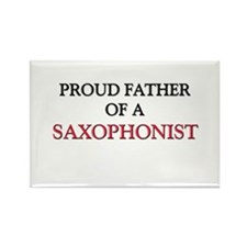Proud Father Of A SAXOPHONIST Rectangle Magnet