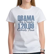 Obama The Dream Comes True Tee