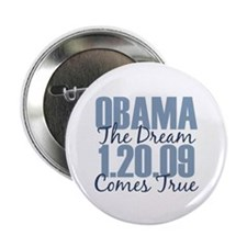 """Obama The Dream Comes True 2.25"""" Button"""