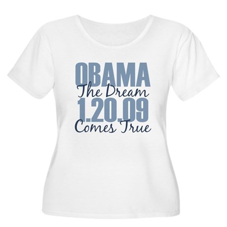 Obama The Dream Comes True Women's Plus Size Scoop