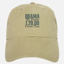Obama The Dream Comes True Baseball Baseball Cap