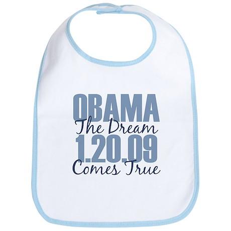 Obama The Dream Comes True Bib