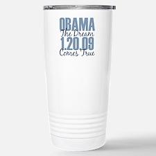 Obama The Dream Comes True Travel Mug