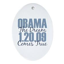 Obama The Dream Comes True Oval Ornament