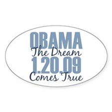 Obama The Dream Comes True Oval Decal
