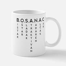 B.O.S.A.N.A.C Mug