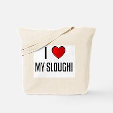 I LOVE MY SLOUGHI Tote Bag