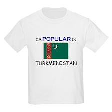 I'm Popular In TURKMENISTAN T-Shirt