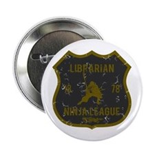 "Librarian Ninja League 2.25"" Button"