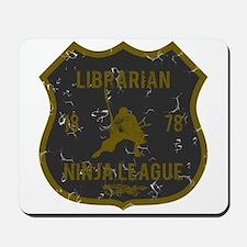 Librarian Ninja League Mousepad