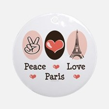 Peace Love Paris Ornament (Round)