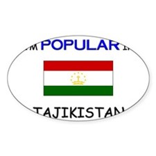 I'm Popular In TAJIKISTAN Oval Decal