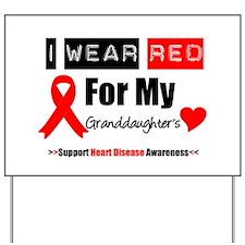 I Wear Red Granddaughter Yard Sign