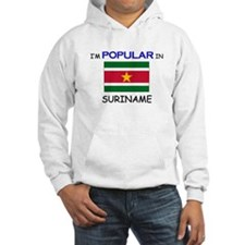I'm Popular In SURINAME Hoodie