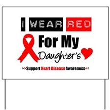 I Wear Red Daughter Yard Sign