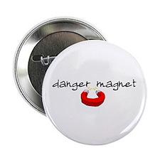 """Danger Magnet 2.25"""" Button"""