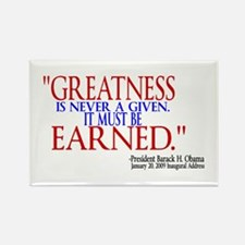Greatness is Never a Given Rectangle Magnet