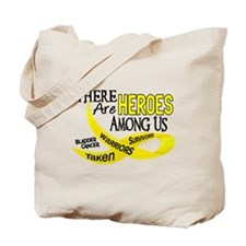 Heroes Among Us BLADDER CANCER Tote Bag
