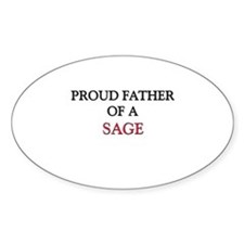 Proud Father Of A SAGE Oval Decal