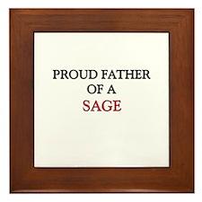 Proud Father Of A SAGE Framed Tile