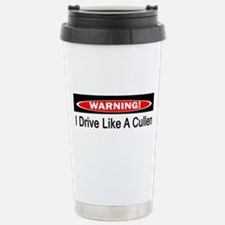 Warning! I Drive Like A Cullen Travel Mug