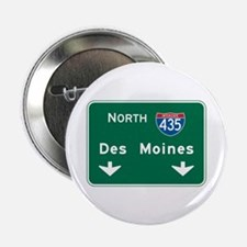 "Des Moines, IA Highway Sign 2.25"" Button"