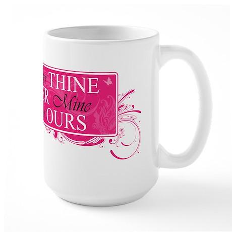 Ever Thine Large Mug