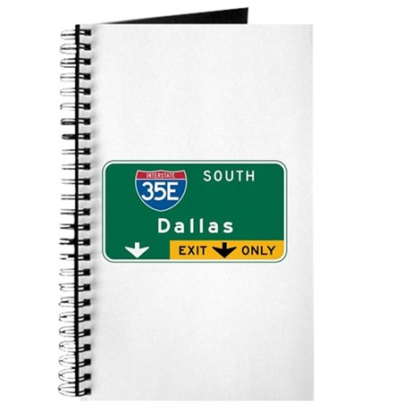 Dallas, TX Highway Sign Journal