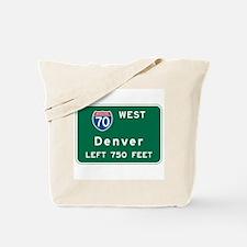 Denver, CO Highway Sign Tote Bag