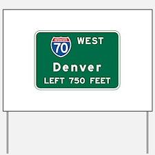 Denver, CO Highway Sign Yard Sign
