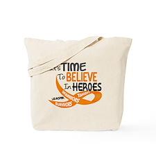 Time To Believe LEUKEMIA Tote Bag