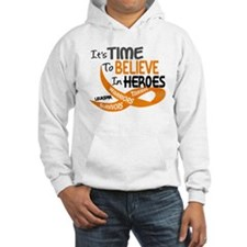 Time To Believe LEUKEMIA Hoodie Sweatshirt