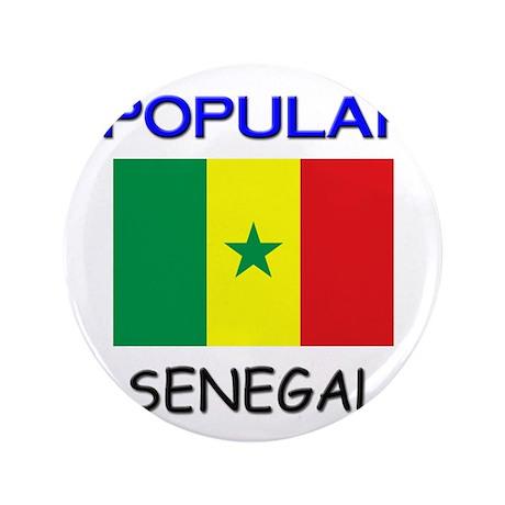 "I'm Popular In SENEGAL 3.5"" Button"