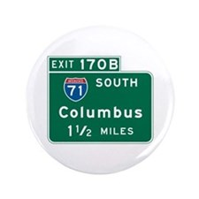 """Columbus, OH Highway Sign 3.5"""" Button"""