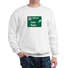 Colorado Springs, CO Highway Sign Sweatshirt