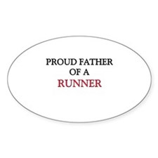 Proud Father Of A RUNNER Oval Decal
