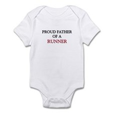 Proud Father Of A RUNNER Infant Bodysuit