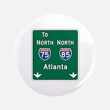 """Atlanta, GA Highway Sign 3.5"""" Button"""