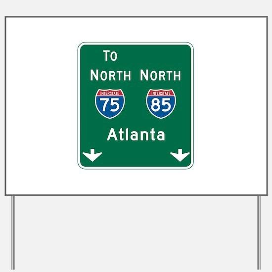 Atlanta, GA Highway Sign Yard Sign