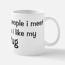 I like my Pug Mug